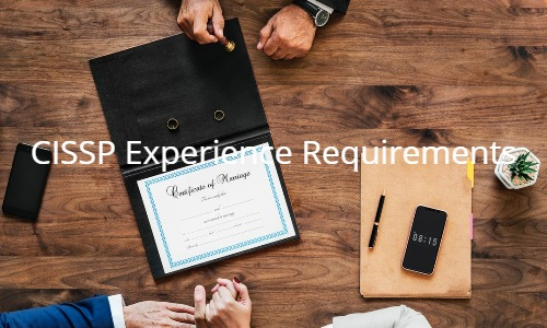 Do I meet the work experience requirements for the CISSP?